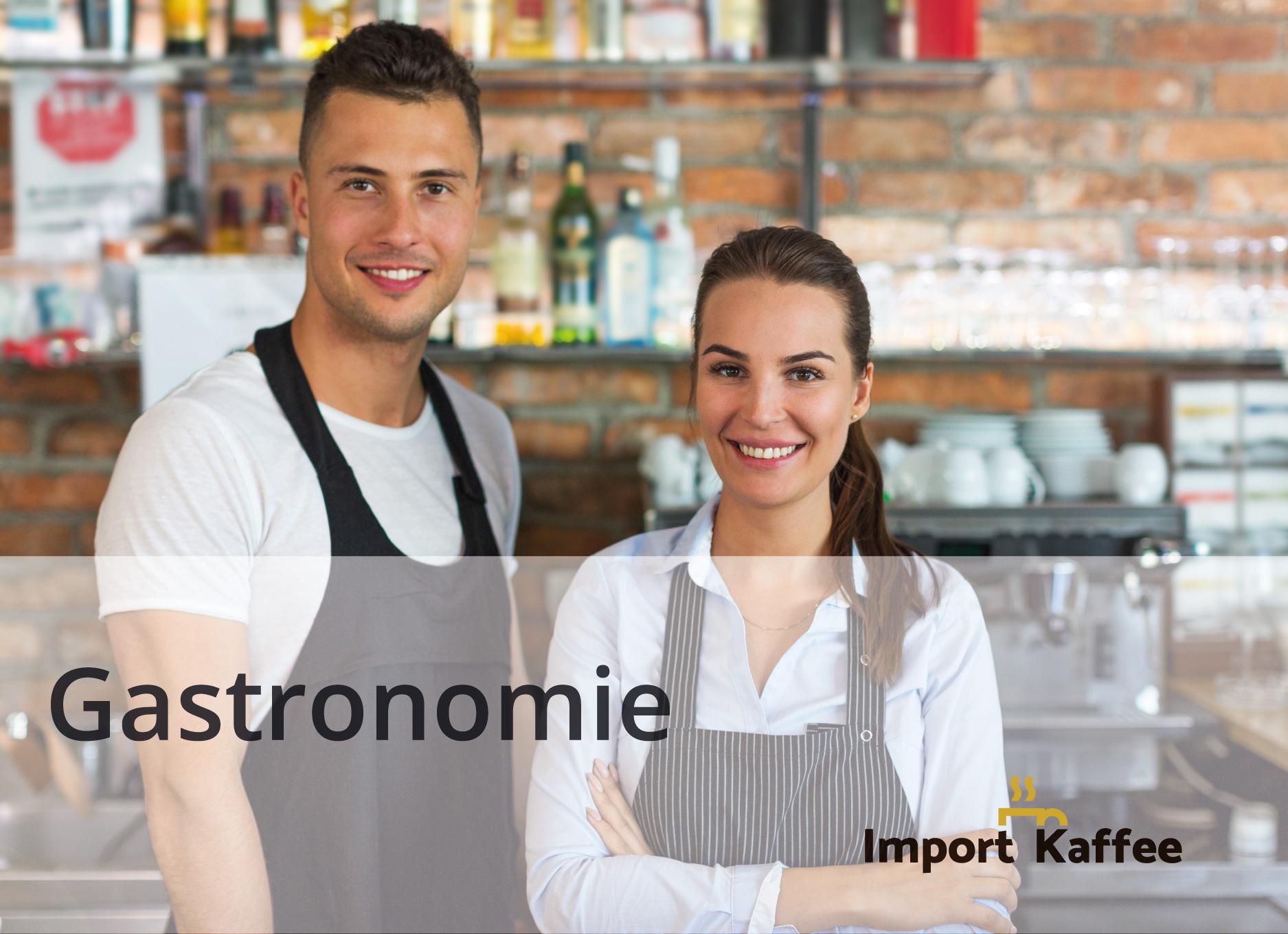 Gastronomie Importkaffee